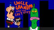 Uncle Grandpa Uncle Grandpa And The Lost City Title Card
