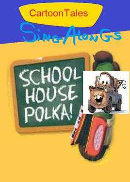 CartoonTales Sing-Alongs Schoolhouse Polka