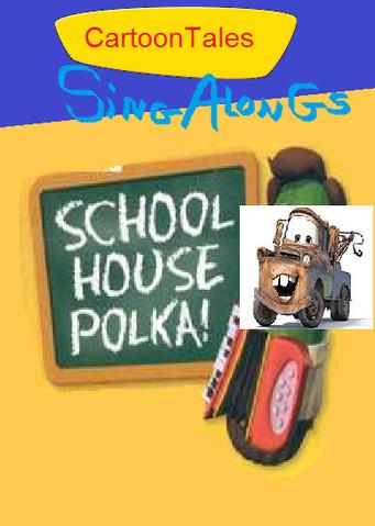 File:CartoonTales Sing-Alongs Schoolhouse Polka.png