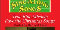 Disney Sing Along Songs: True Blue Miracle