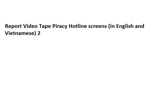 File:Report Video Tape Piracy Hotline screens (in English and Vietnamese) 2.png