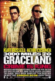 2001 - 3000 Miles to Graceland Movie Poster