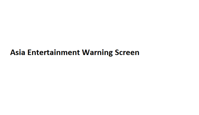 File:Asia Entertainment Warning Screen.png