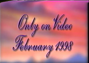 Only on Video February 1998 Title Card from Belle's Magical World Preview