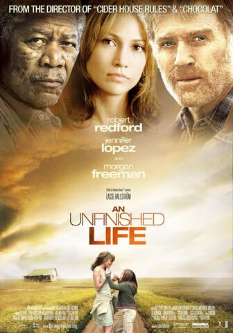 File:2005 - An Unfinished Life Movie Poster.jpeg