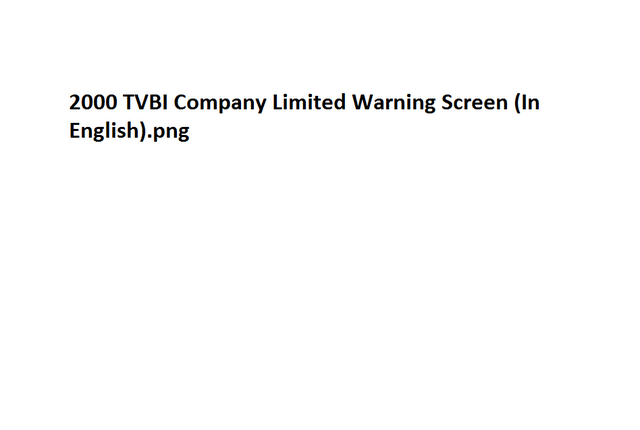 File:2000 TVBI Company Limited Warning Screen (In English).png
