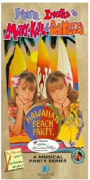 Mary Kate and Ashley Hawaiian Beach Party