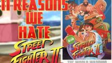ReasonsWeHateStreetFighterII