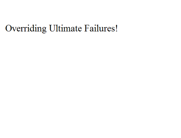 File:Overriding Ultimate Failures!.png