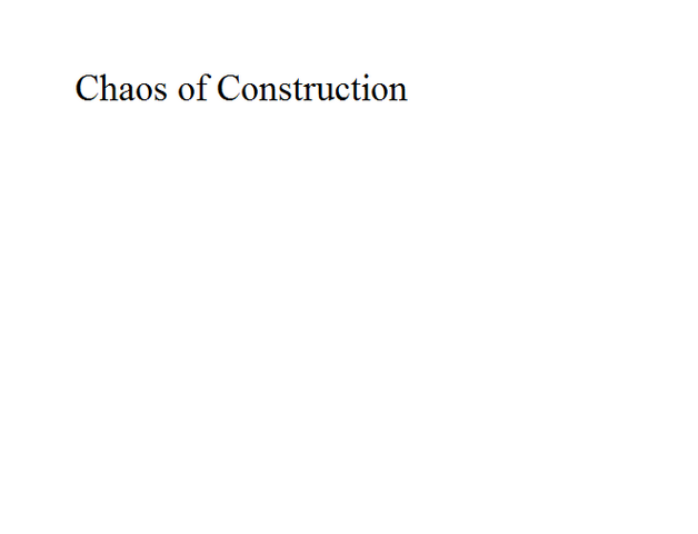 File:Chaos of Construction.png