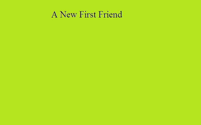 File:A New First Friend.png