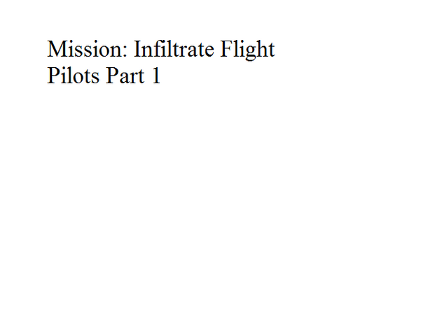 File:Mission Infiltrate Flight Pilots Part 1.png