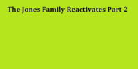 The Jones Family Reactivates Part 2