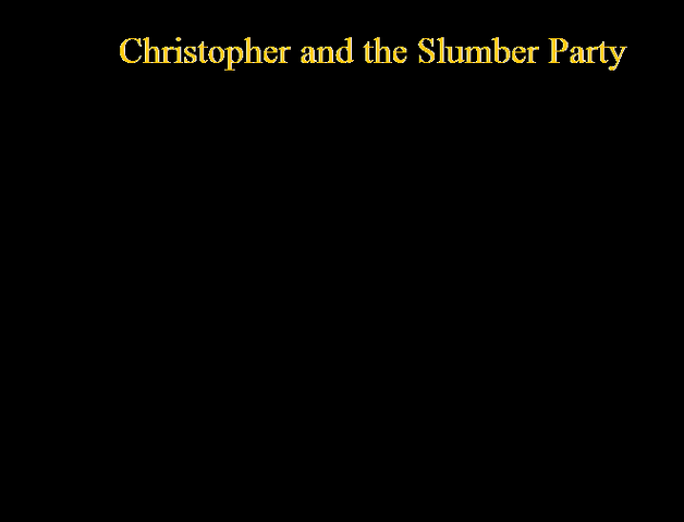 File:Christopher and the Slumber Party.png