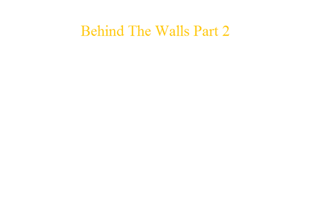 File:Behind The Walls Part 2.png