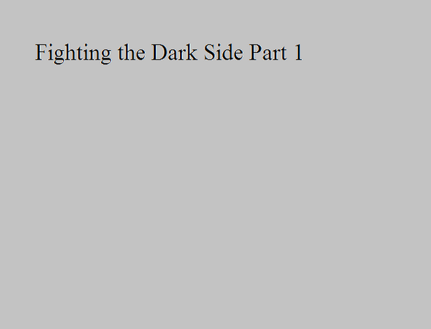 File:Fighting the Dark Side Part 1.png