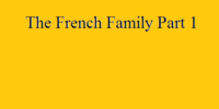 The French Family Part 1