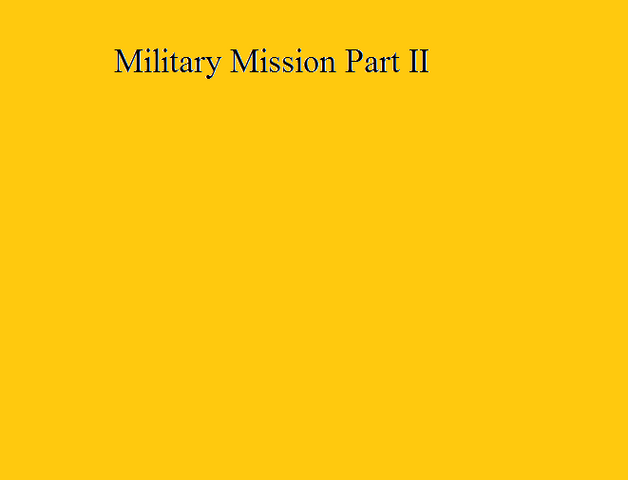 File:Military Mission Part II.png