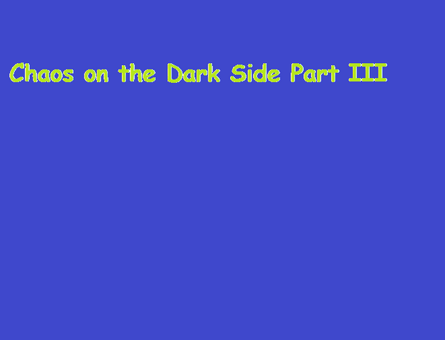 File:Chaos on the Dark Side Part III.png