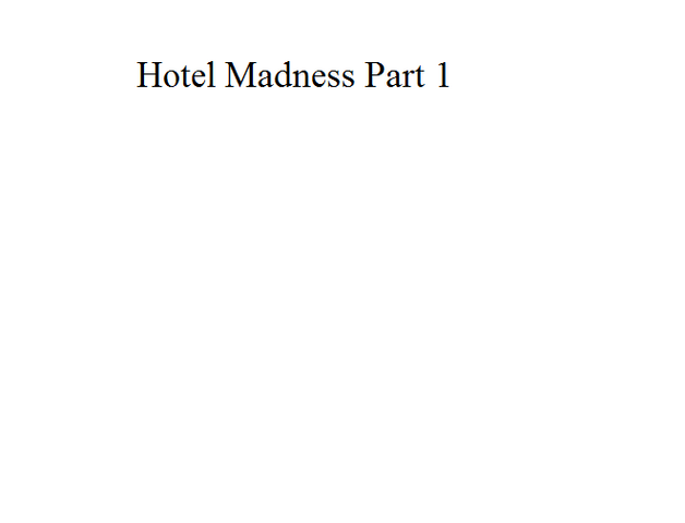 File:Hotel Madness Part 1.png