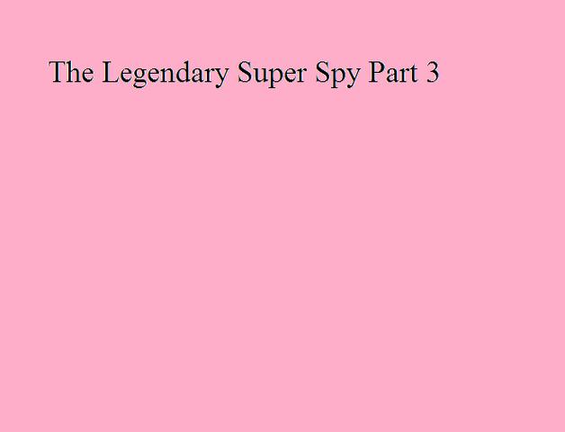 File:The Legendary Super Spy Part 3.png