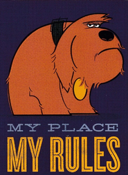 MyPlaceMyRules