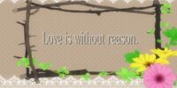 Love is Without Reason