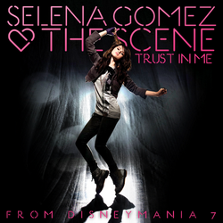 Selena & The Scene - Trust in Me (FanMade Single Cover) Made by Zach