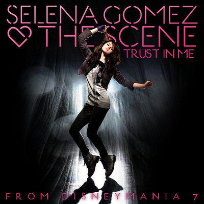 File:Selena & The Scene - Trust in Me (FanMade Single Cover) Made by Zach.png
