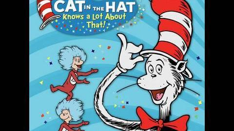 The Cat in the Hat Knows a Lot About That!!
