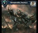 Desperate Tactics