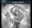 Zealous Mystic