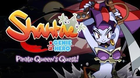 Shantae Half-Genie Hero – Pirate Queen's Quest Teaser Trailer!