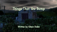 Things That Go Bump title card