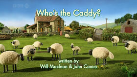 Who's the Caddy title card