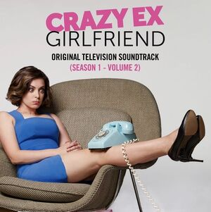 Crazy Ex-Girlfriend- Original Television Soundtrack (Season 1 - Vol. 2) Album cover