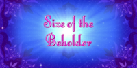 Size of the Beholder