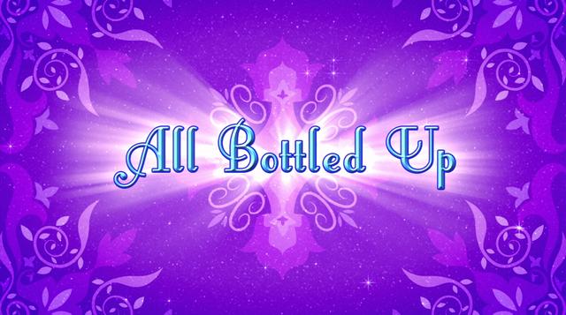 File:All Bottled Up.png
