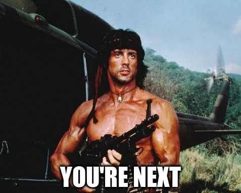 File:Rambo You're Next Meme.png