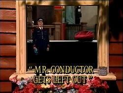 Mr.ConductorGetsLeftOuttitlecard