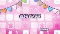 Silly season 3