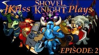 JKriss Plays Shovel Knight Ep.2 - Pridemoor Keep and King Knight