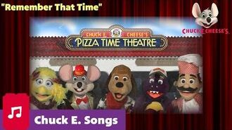 Remember That Time Chuck E. Cheese Songs