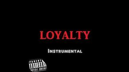 Loyalty - Instrumental Prod