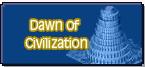 Dawn of Civilization