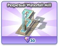 Perpetual Waterfall Mill