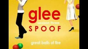Great Balls of Fire Glee Spoof Song