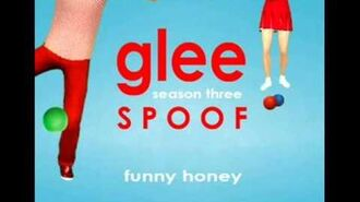 Funny Honey Glee Spoof Song
