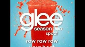 Row Row Row Your Boat Glee Spoof Song