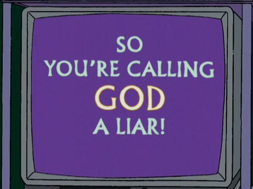 File:So You're Calling God a Liar!.jpg